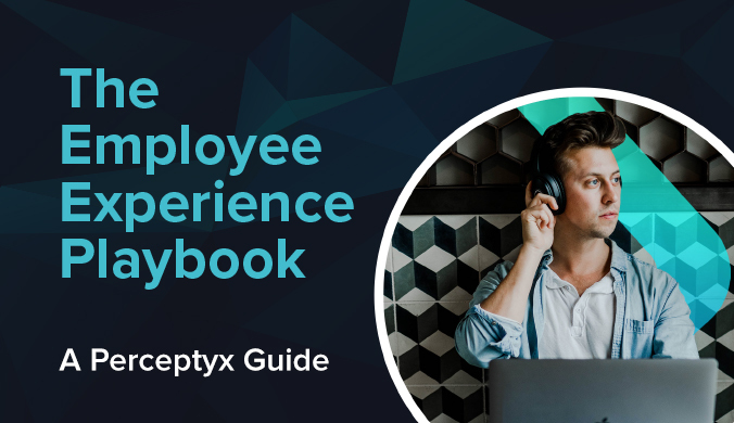 The Employee Experience Playbook - A Perceptyx Guide